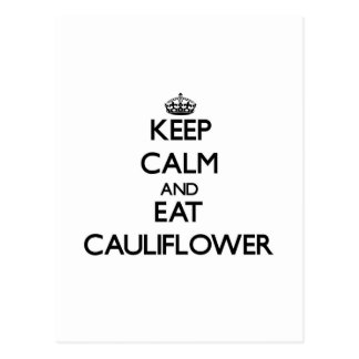 Keep calm and eat Cauliflower Postcard