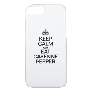 KEEP CALM AND EAT CAYENNE PEPPER iPhone 7 CASE