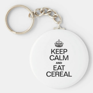 KEEP CALM AND EAT CEREAL BASIC ROUND BUTTON KEYCHAIN