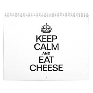 KEEP CALM AND EAT CHEESE CALENDAR