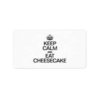 KEEP CALM AND EAT CHEESECAKE PERSONALIZED ADDRESS LABEL