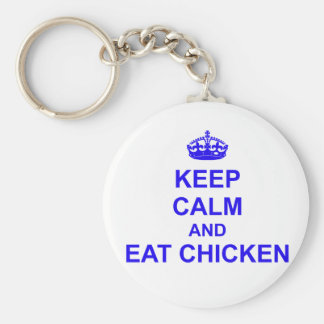 Keep Calm and Eat Chicken Keychain