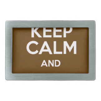 Keep Calm and Eat Chocolate Belt Buckle