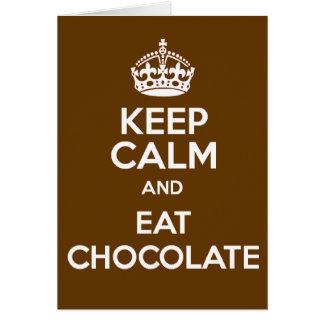 Keep Calm and Eat Chocolate Card