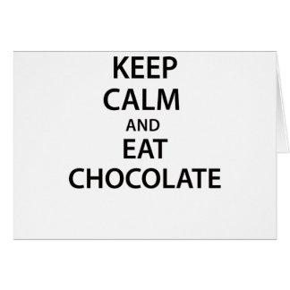 Keep Calm and Eat Chocolate! Card