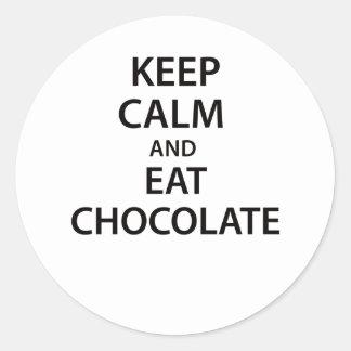 Keep Calm and Eat Chocolate! Round Sticker
