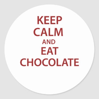 Keep Calm and Eat Chocolate! Stickers