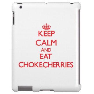Keep calm and eat Chokecherries