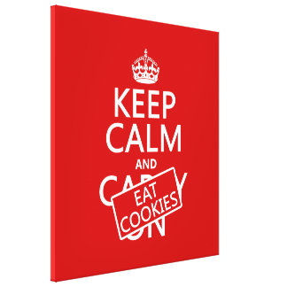 Keep Calm and Eat Cookies Canvas Print