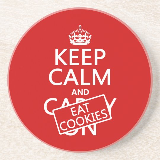 Keep Calm and Eat Cookies Coaster