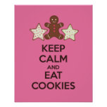 Keep Calm and Eat Cookies Poster Print