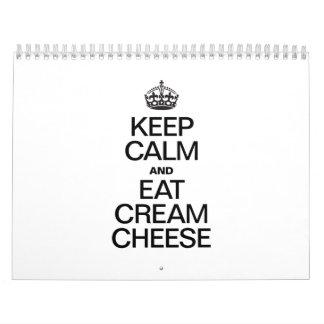 KEEP CALM AND EAT CREAM CHEESE CALENDAR