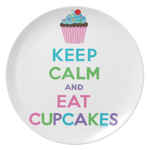 Keep Calm and Eat Cupcakes 2 - melamine plate