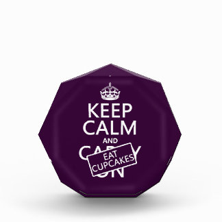 Keep Calm and Eat Cupcakes Acrylic Award