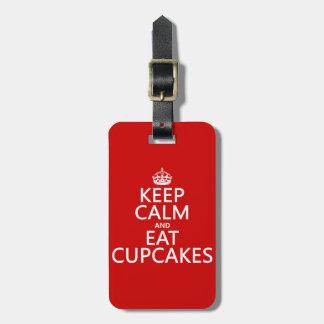 Keep Calm and Eat Cupcakes Bag Tag