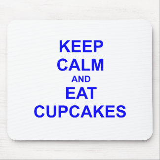 Keep Calm and Eat Cupcakes black blue gray Mousepad