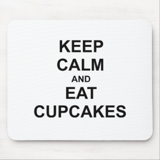 Keep Calm and Eat Cupcakes black blue gray Mousepads