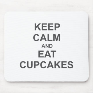 Keep Calm and Eat Cupcakes black blue gray Mouse Pad