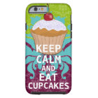 KEEP CALM AND Eat Cupcakes-change plum any color Tough iPhone 6 Case