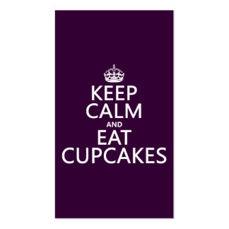 Keep Calm and Eat Cupcakes (customizable) Business Card