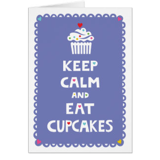 Keep Calm and Eat Cupcakes - frilly - card