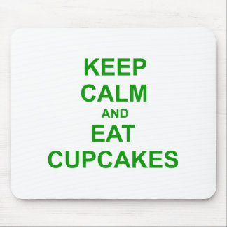 Keep Calm and Eat Cupcakes green pink red Mousepads
