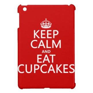 Keep Calm and Eat Cupcakes iPad Mini Case