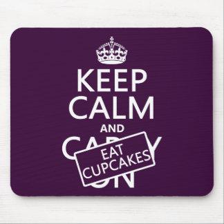 Keep Calm and Eat Cupcakes Mousepads