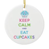 Keep Calm and Eat Cupcakes Christmas Ornament