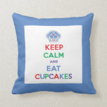 Keep Calm and Eat Cupcakes pillow - primary