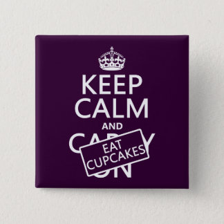 Keep Calm and Eat Cupcakes Pinback Button