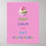 Keep Calm and Eat Cupcakes Pink Polka Dots Poster
