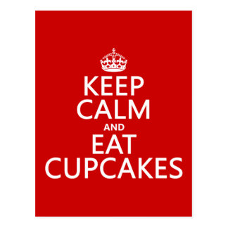 Keep Calm and Eat Cupcakes Postcard