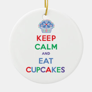 Keep Calm and Eat Cupcakes - primary Ceramic Ornament