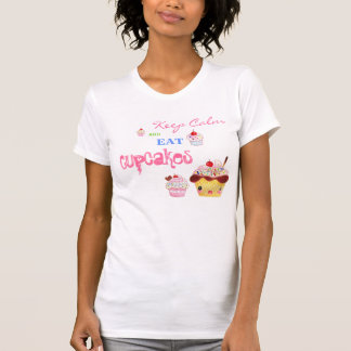 Keep Calm and eat Cupcakes Shirt