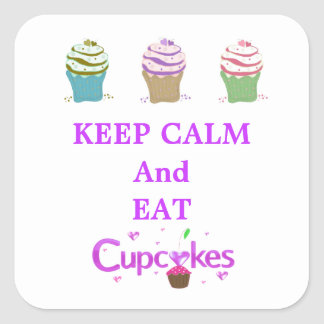 Keep Calm and Eat Cupcakes Square Sticker