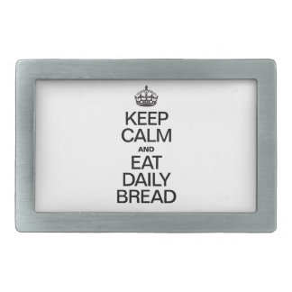 KEEP CALM AND EAT DAILY BREAD RECTANGULAR BELT BUCKLES