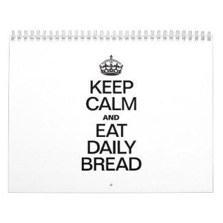 KEEP CALM AND EAT DAILY BREAD WALL CALENDAR