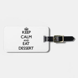Keep calm and eat Dessert Bag Tag