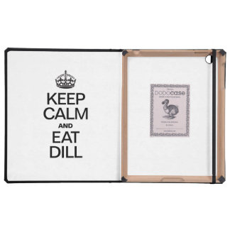 KEEP CALM AND EAT DILL iPad COVERS
