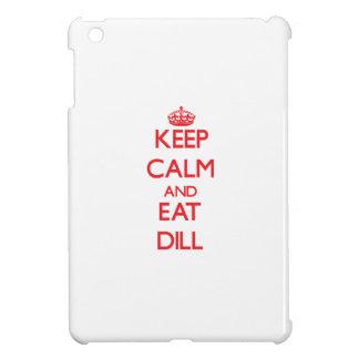 Keep calm and eat Dill iPad Mini Case