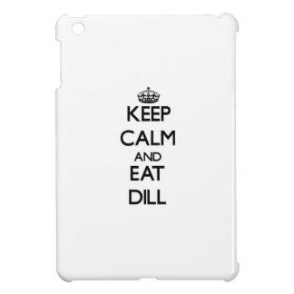 Keep calm and eat Dill iPad Mini Covers