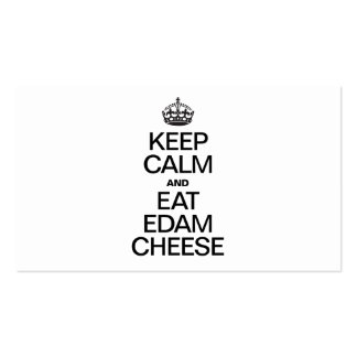 KEEP CALM AND EAT EDAM CHEESE Double-Sided STANDARD BUSINESS CARDS (Pack OF 100)