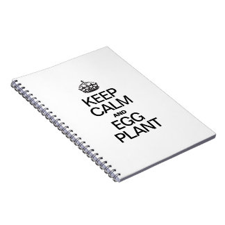 KEEP CALM AND EAT EGG PLANT SPIRAL NOTE BOOK