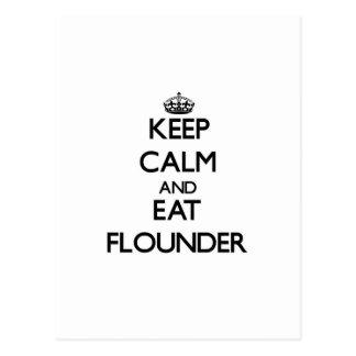 Keep calm and eat Flounder Postcards