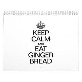 KEEP CALM AND EAT GINGER BREAD CALENDAR