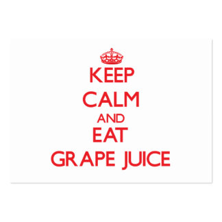 Keep calm and eat Grape Juice Business Card Template
