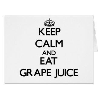 Keep calm and eat Grape Juice Greeting Card
