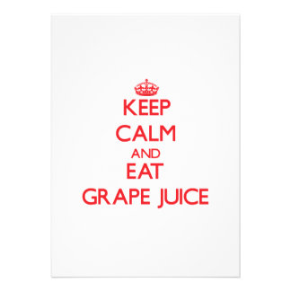 Keep calm and eat Grape Juice Announcements