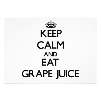 Keep calm and eat Grape Juice Personalized Invites